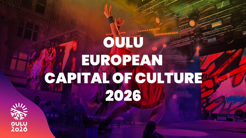 Oulu is European Capital of Culture for the year 2026